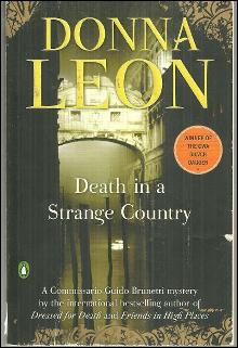 Death in a Strange Country by Donna Leon Commissario Guido Brunetti Mystery 2008