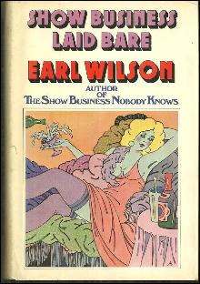 Show Business Laid Bare by Earl Wilson 1974 1st edition with Dust Jacket