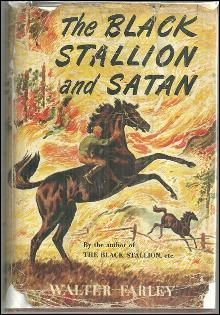 The Black Stallion and Satan by Walter Farley 1949 with Dust Jacket