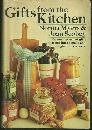 Gifts from the Kitchen by Norma Myers Illustrated by Jean La Vigna 1973 with DJ