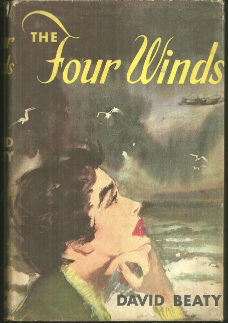Four Winds by David Beaty 1954 Vintage Romance with Dust Jacket