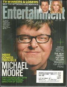Entertainment Weekly Magazine June 1, 2007 Michael Moore on the Cover