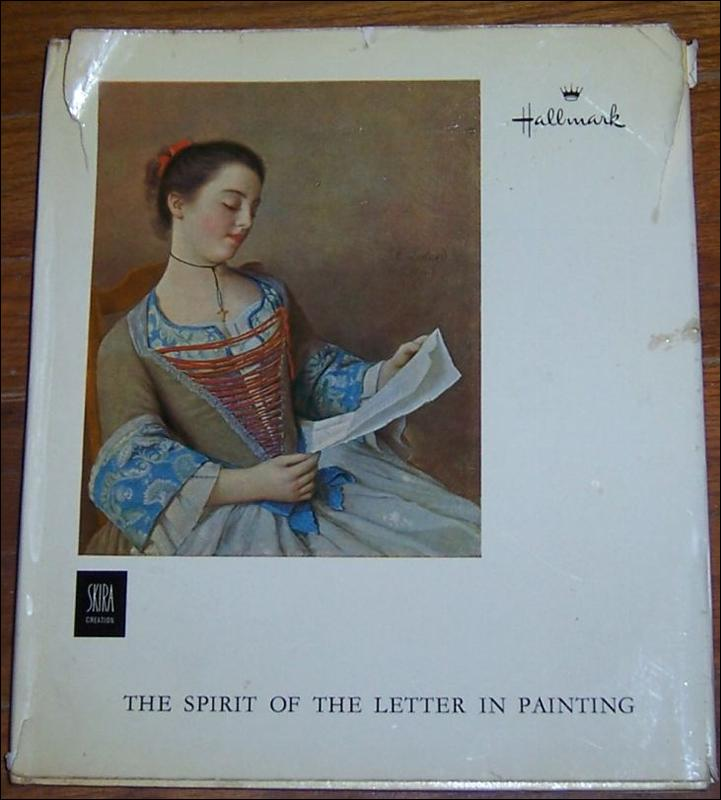 Spirit of the Letter in Painting by Jean Leymarie 1961 Hallmark Picture Book