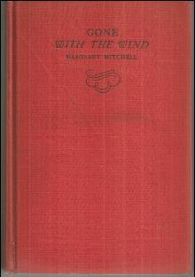 Gone With the Wind by Margaret Mitchell 1943 Southern Civil War Novel