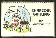 Charcoal Grilling for Outdoor Fun 1982 Cookbook
