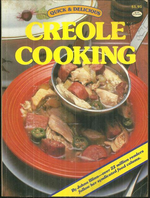Quick and Delicious Creole Cooking by Johna Blinn 1984 Cookbook