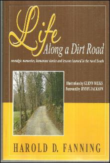 Life Along a Dirt Road Lessons Learned in the Rural South Signed Harold Fanning
