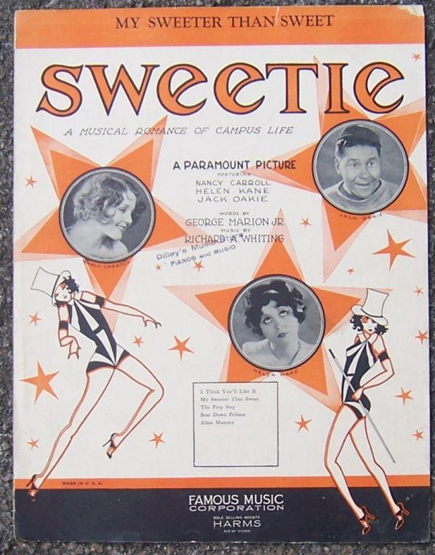 My Sweeter Than Sweet from Musical Romance of Campus Life Sweetie 1929 Music