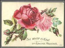 Victorian Trade Card for White Sewing Machine Co., Cleveland, Ohio with Roses