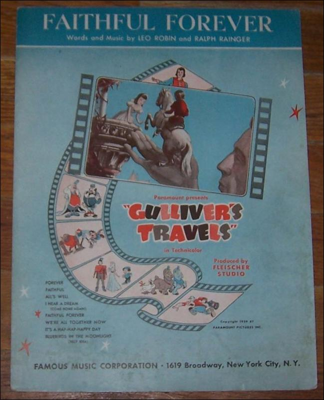 Faithful Forever From the Paramount picture Gulliver's Travels 1939 Sheet Music