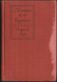Monsieur of the Rainbows by Vingie Roe 1926 Short Stories