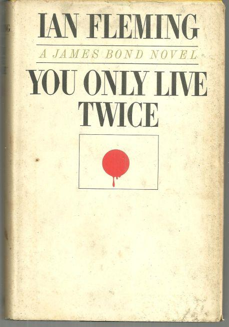 You Only Live Twice by Ian Fleming 1964 Thriller with Dust Jacket