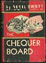Chequer Board by Nevil Shute 1947 Classic Novel with Dust Jacket