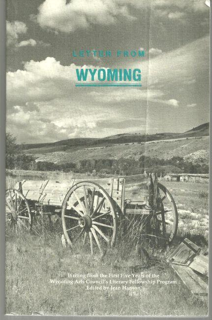 Letter from Wyoming Edited by Jean Hanson 1991 Wyoming Arts Council Anthology