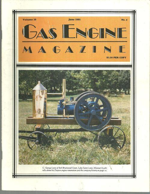 Gas Engine Magazine June 1985 Dayton Engine Restoration on Cover