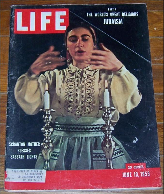 Life Magazine June 13, 1955 Scranton Mother Blesses Sabbath Lights on cover