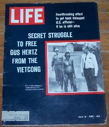 Life Magazine July 21, 1967 Secret Struggle to Free Gus Hertz From the Vietcong