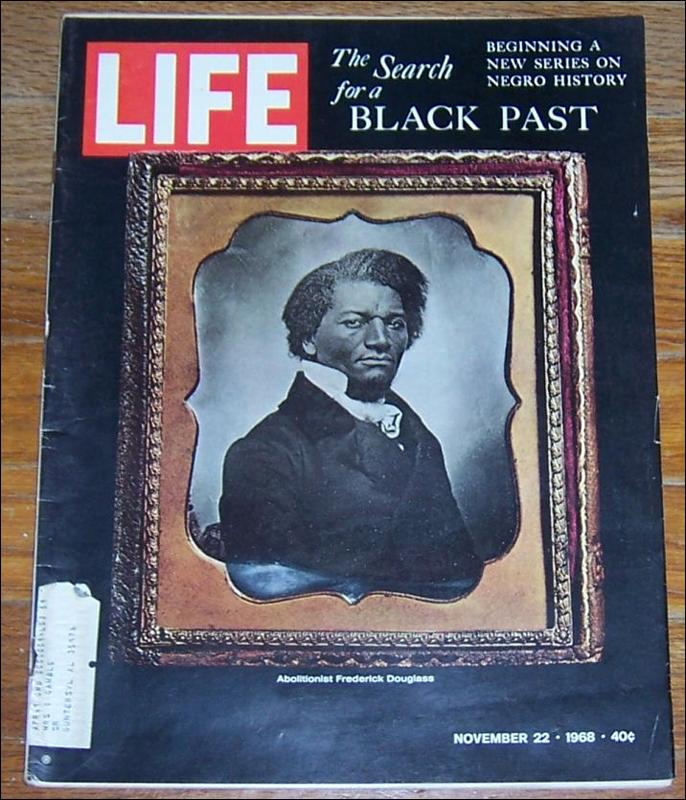 Life Magazine November 22, 1968 Frederick Douglass on the Cover
