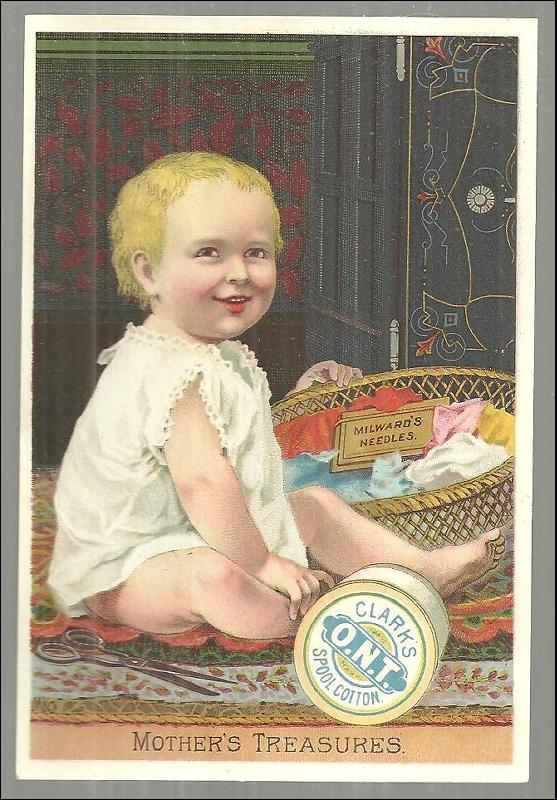 Victorian Trade Card for Clark's Spool Cotton with Baby as Mother's Treasure