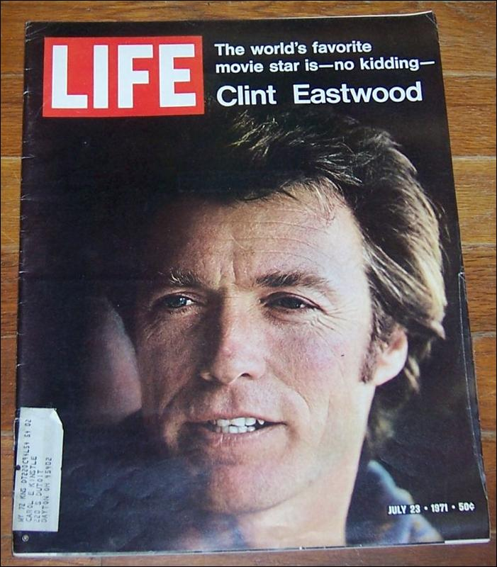 Life Magazine July 23, 1971  World's Favorite Movie Star Clint Eastwood on cover