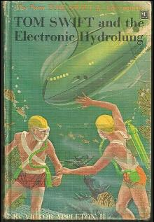 Tom Swift and the Electronic Hydrolung by Victor Appleton Jr. 1961 #18