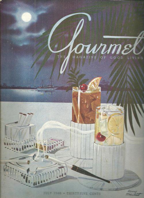 Gourmet Magazine July 1946  Cover by Henry J. Stahlhut Yo, Ho, Ho, Rum