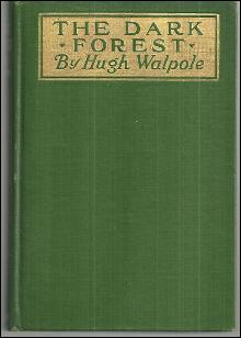 Dark Forest by Hugh Walpole 1916 1st edition Novel