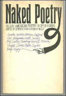Naked Poetry Recent American Poetry in Open Forms edited by Stephen Berg 1969