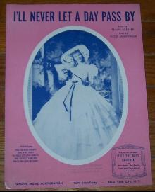 I'll Never Let a Day Pass By From Kiss the Boys Goodbye Starring Mary Martin