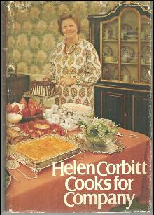 Helen Corbitt Cooks for Company by Helen Corbitt 1974 1st edition w/ Dustjacket