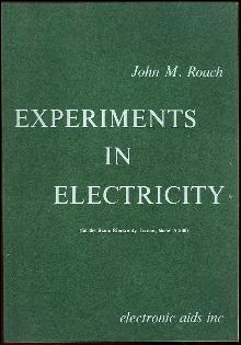 Experiments in Electricity for the Basic Electicity Trainer, Model a 500 1968