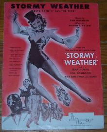Stormy Weather ( Keeps Raini' All the Time) starring Lena Horne 1933 Sheet Music