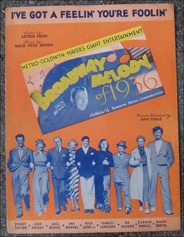 I've Got a Feelin' You're Foolin' From Broadway Melody of 1936 1935 Sheet Music
