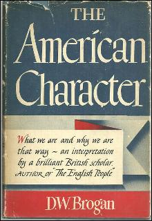 American Character by D. W. Brogan 1944 with Dustjacket