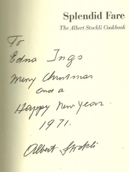 Splendid Fare the Albert Stockli Cookbook Signed 1st edition with Dust Jacket