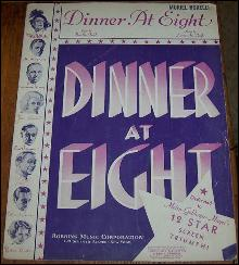 Dinner At Eight Dedicated to MGM's 12 Star Screen Triumph 1933 Sheet Music