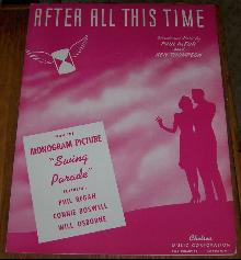 After All This Time From Swing Parade 1945 World War II Sheet Music