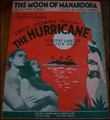 Moon of Manakoora As Introduced by Dorothy Lamour in The Hurricane 1937 Music