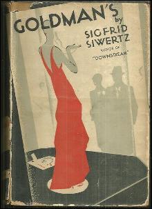 Goldman's by Sigfrid Siwertz 1930  Novel 1st edition with Dust Jacket