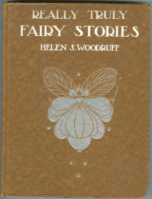 Really Truly Fairy Stories by Helen Woodruff