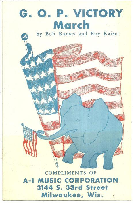 G. O. P. Victory March 1960 Milwaukee County Republican Party Sheet Music