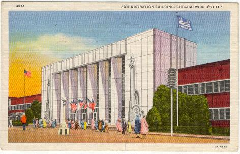 Postcard of The Administration Building, A Century of Progress, 1933 Chicago