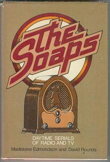 Daytime Serials of Radio and TV Signed 1973 1st edition