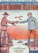 Good-Bye Broadway, Hello France 1917 World War I Sheet Music