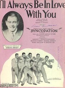 I'll Always Be in Love With You from Syncopation 1929 Sheet Music