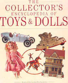Collector's Encyclopedia of Toys and Dolls