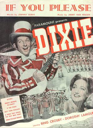 Bing Crosby Sings If You Please to Dorothy Lamour in Dixie 1943 Sheet Music