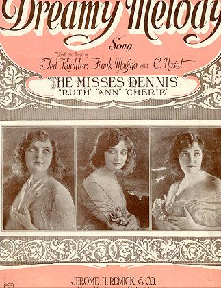Dreamy Melody Sung by The Misses Dennis 1922