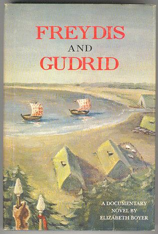 Freydis and Gudrid by Elizabeth Boyer Signed 1st edition in Dustjacket