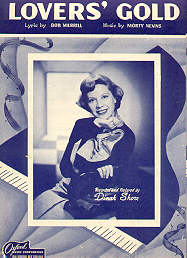 Lover's Gold Recorded and Featured by Dinah Shore 1949 Sheet Music